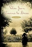 Velva Jean Learns to Drive: A Novel