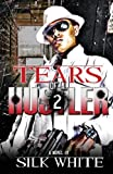By Silk White Tears Of A Hustler 2 (1st First Edition) [Paperback]