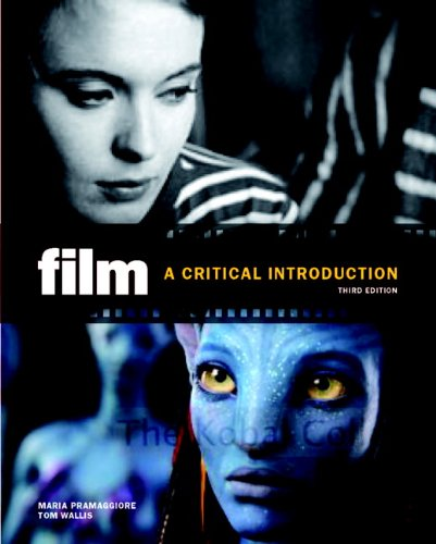 Film: A Critical Introduction (3rd Edition)