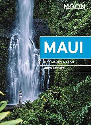 Moon Maui (Eleventh Edition): With Molokai & Lanai