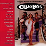 Clueless: Original Motion Picture Soundtrack [1995] Audio CD