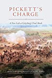 Image of Pickett's Charge: A New Look at Gettysburg's Final Attack