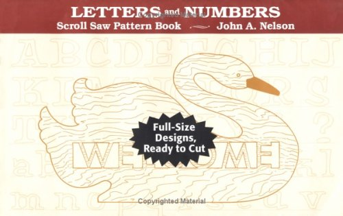 Download Letters and Numbers: Full-Size Designs, Ready to Cut : Scroll Saw Pattern Book 0811730751