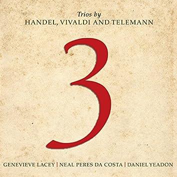 3: Trios By Handel, Vivaldi And Telemann