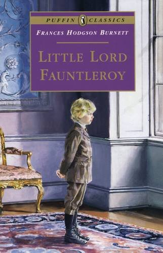 Little Lord Fauntleroy (Puffin Classics)
