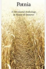 Potnia: A Devotional Anthology in Honor of Demeter Paperback