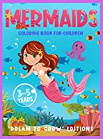 Mermaids: Coloring book for children 3-5 years