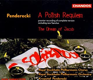 Penderecki: Polish Requiem / The Dream of Jacob