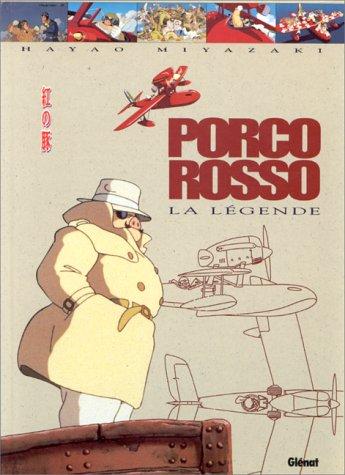 Porco Rosso. La Légende (Anime Comics)