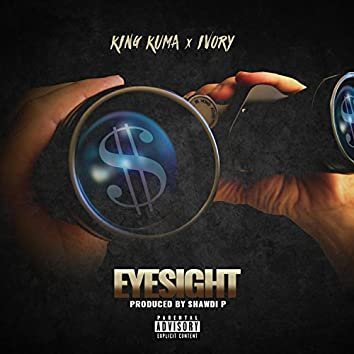 Eyesight (feat. Ivory)