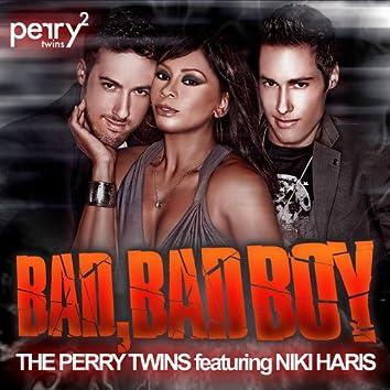 Bad, Bad Boy Featuring Niki Haris