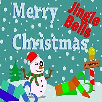 Jingle Bells: Merry Christmas