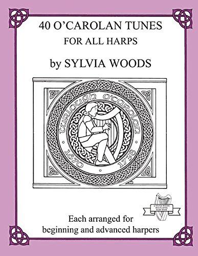 40 O' Carolan Tunes -For All Harps-: Noten, Sammelband für Harfe (Midmarch Arts Books)