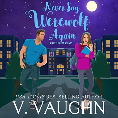 Never Say Werewolf Again audiobook cover art
