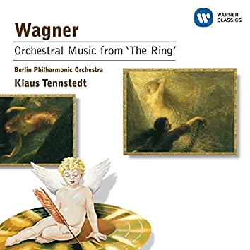 """Wagner: Orchestral Music from """"The Ring"""""""