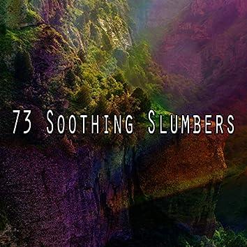 73 Soothing Slumbers