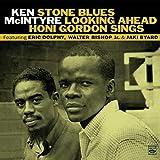 Stone Blues, Looking Ahead, Honi Gordon Sings