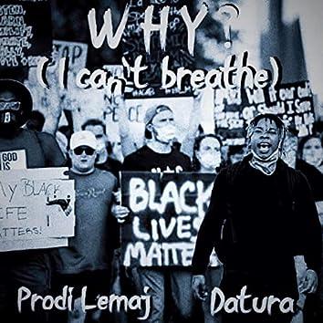 Why? (feat. Prodi Lemaj)