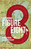 Figure Eight: A Northern Lakes Mystery (John Cabrelli Northern Lakes Mysteries Book 1)
