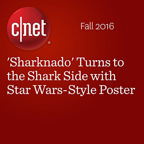 'Sharknado' Turns to the Shark Side with Star Wars-Style Poster audiobook cover art
