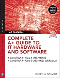 Complete A+ Guide to IT Hardware and Software Lab Manual: A CompTIA A+ Core 1 (220-1001) & CompTIA A+ Core 2 (220-1002) Lab Manual (English Edition)