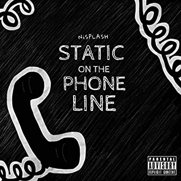 Static on the Phone Line