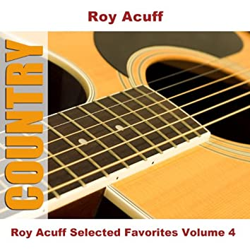 Roy Acuff Selected Favorites Volume 4