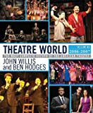 Theatre World, 2006-2007 (Volume 63) (Theatre World, Volume 63)