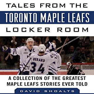 Tales from the Toronto Maple Leafs Locker Room cover art