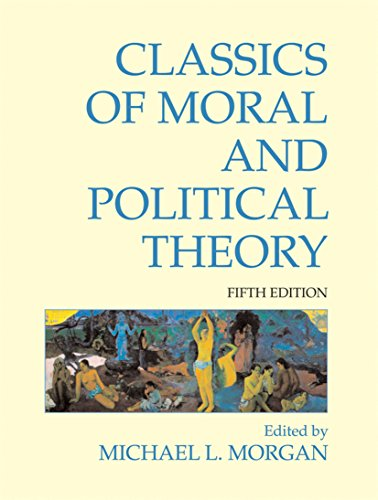Classics of Moral and Political Theory