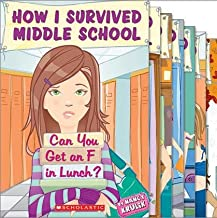 How I Survived Middle School Collection; (Twelve Books) (Includes: How I Survived Middle School #1: Can You Get an F in Lunch?; How I Survived Middle School #2: Madame President; How I Survived Middle School #3: I Heard a Rumor; How I Survived Middle School #4: The New Girl; How I Survived Middle School #5: Cheat Sheet; How I Survived Middle School #6: P.S. I Really Like You; How I Survived Middle School #7: Who's Got Spirit?; How I Survived Middle School #8: It's All Downhill From Here; How I Survived Middle School #9: Caught in the Web; How I Survived Middle School #10: Into the Woods; How I Survived Middle School #11: Wish Upon A Star; and How I Survived Middle School #12: I Thought We Were Friends!)
