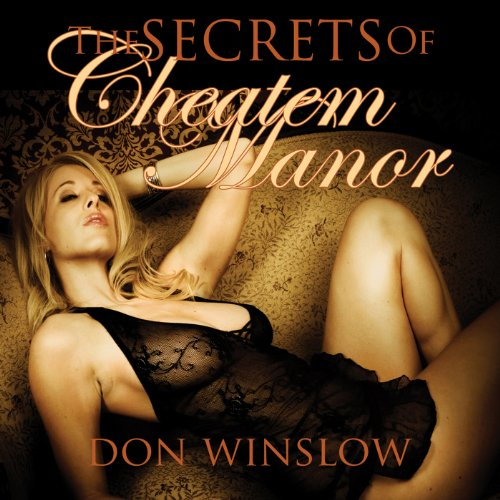 The Secrets of Cheatem Manor audiobook cover art