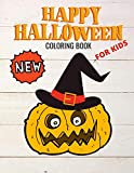 Happy NEW Halloween Coloring Book for kids: Ages 2-4 3-6 Happy Halloween Coloring Book for Toddlers and Preschool | A Fun Children Coloring book for ... Original Gift for Boys and Girls Ages 2-4 3-8
