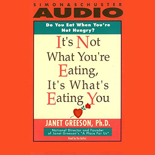 It's Not What You're Eating, It's What's Eating You audiobook cover art