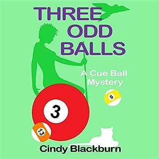 Three Odd Balls: A Humorous and Romantic Cozy audiobook cover art