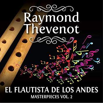 Raymond Thevenot: El Flautista de Los Andes - Masterpieces, Vol. 2