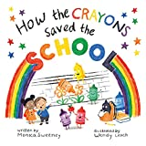 How the Crayons Saved the School (English Edition)