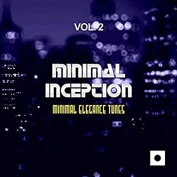Minimal Inception, Vol. 2 (Minimal Elegance Tunes)