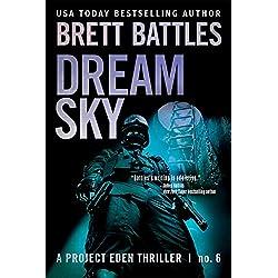 Dream Sky (A Project Eden Thriller Book 6)