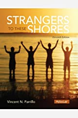 Strangers to These Shores (11th Edition) Hardcover