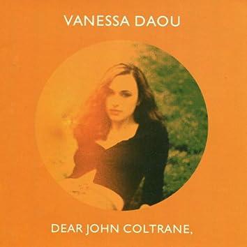 Dear John Coltrane