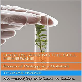 Understanding the Cell Membrane audiobook cover art