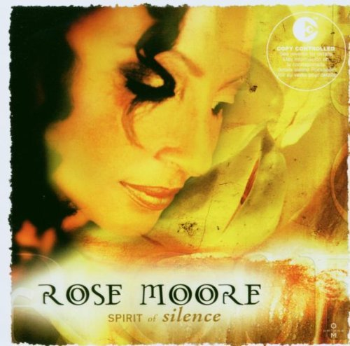 The Spirit of Silence by Rose Moore (