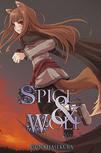 Spice and Wolf, Vol. 2 (light novel) (English Edition)