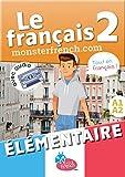 Le Français 2: Manuel Niveau élémentaire A1-A2 (French Edition)