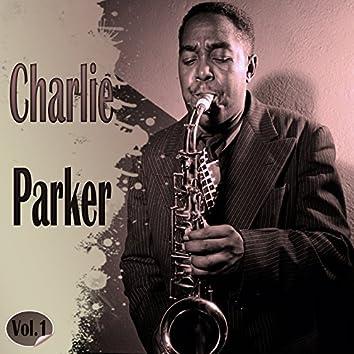 Charlie Parker Vol. 1