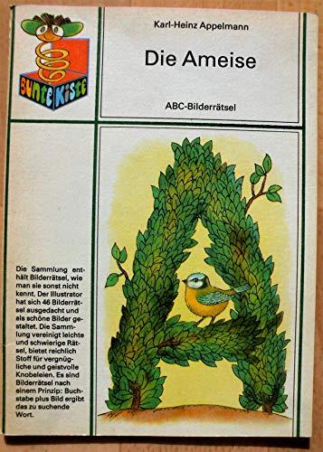 Die Ameise - ABC-Bilderrätsel - Bunte Kiste