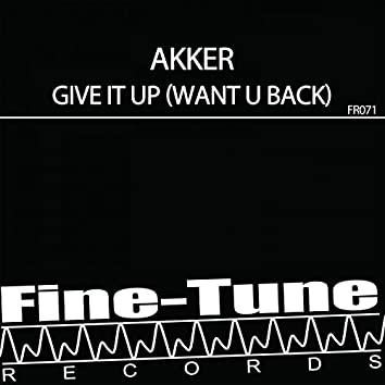 Give It up (Want U Back)