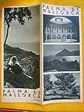 FOLLETO TURÍSTICO : PALMA DE MALLORCA (Tourist brochure)