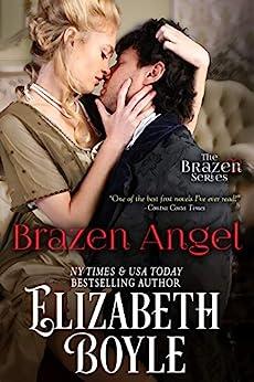Brazen Angel (Brazen Series Book 1) by [Elizabeth Boyle]